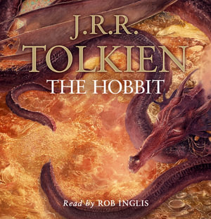 The Hobbit : Complete and Unabridged - J. R. R. Tolkien