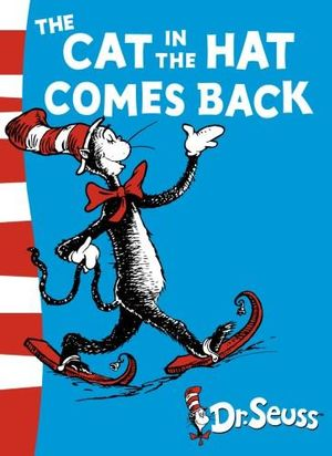The Cat in the Hat Comes Back : Dr Seuss - Green Back Book - Dr Seuss