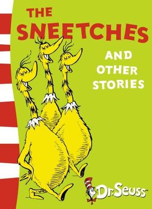The Sneetches and Other Stories : Dr. Seuss Yellow Back Books - Dr. Seuss