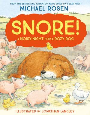 Snore! - Michael Rosen