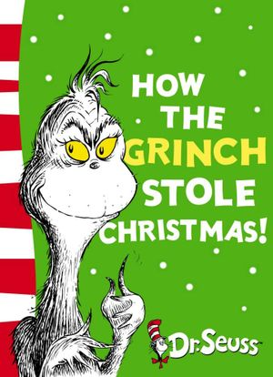 How the Grinch Stole Christmas! : Yellow Back Book - Dr. Seuss