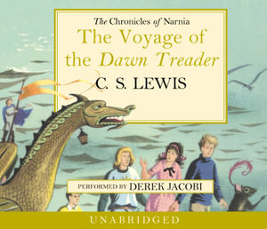 The Voyage of the Dawn Treader : Chronicles of Narnia - C. S. Lewis