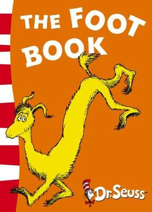 The Foot Book : Dr. Seuss Blue Back Books - Dr. Seuss