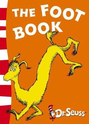 The Foot Book : Dr. Seuss Blue Back Books - Dr. Seuss