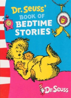 Dr. Seuss's Book of Bedtime Stories : 3 Books In 1 - Dr. Seuss