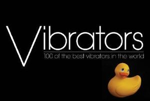 Vibrators : 100 of the Best Vibrators in the World - Paul Blundell