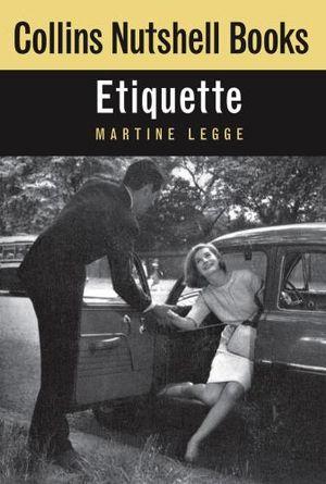 Etiquette : Collins Nutshell Books - Martine Legge
