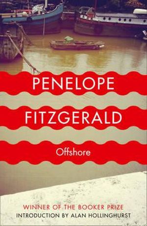 Offshore : Winner of the 1979 Man Booker Prize - Penelope Fitzgerald