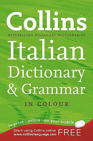 Collins Italian Dictionary and Grammar : 2nd Edition - Collins