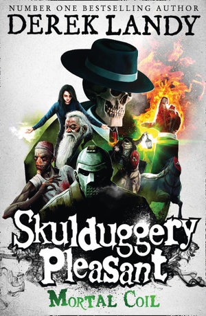 Mortal Coil - Order Now For Your Chance to Win!* : The Skulduggery Pleasant Series : Book 5 - Derek Landy