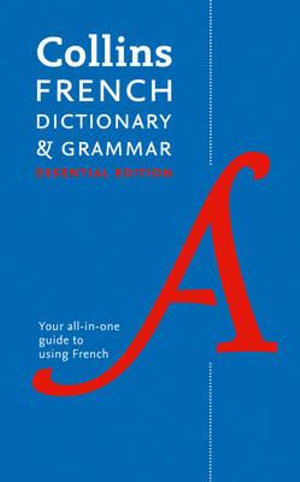 Collins Essential French Dictionary and Grammar - Collins