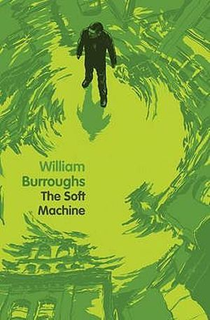The Soft Machine - William Burroughs