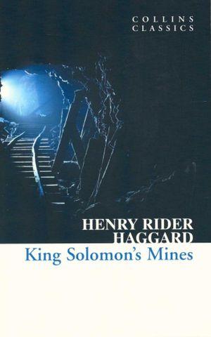 King Solomon's Mines - Sir Henry Rider Haggard