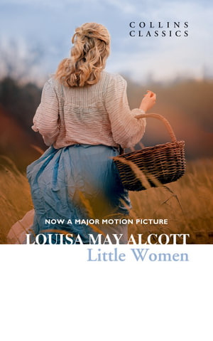 Little Women : Collins Classics - Louisa May Alcott
