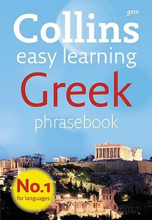Collins Gem Easy Learning Greek Phrasebook : Collins Gem - Collins
