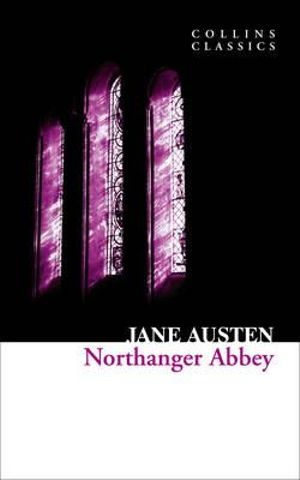 Northanger Abbey : Collins Classics - Jane Austen