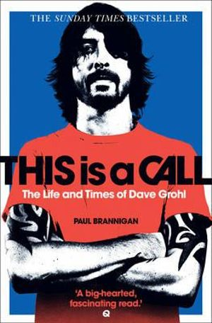 of Dave Grohl by Paul Brannigan, 9780007391233. Buy this book online