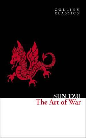 The Art of War : Collins Classics - Sun Tzu