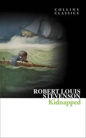 Kidnapped : Collins Classics - Robert Louis Stevenson