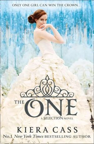 The One : The Selection : Book 3 - Kiera Cass