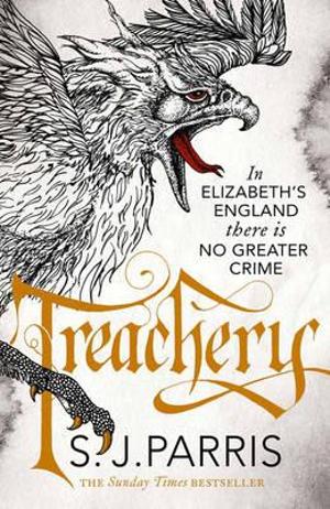 Treachery - S. J. Parris