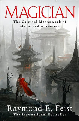 Magician : The Riftwar Saga : Book 1 - Raymond E. Feist