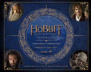 The Hobbit Chronicles : Creatures & Characters - Daniel Falconer