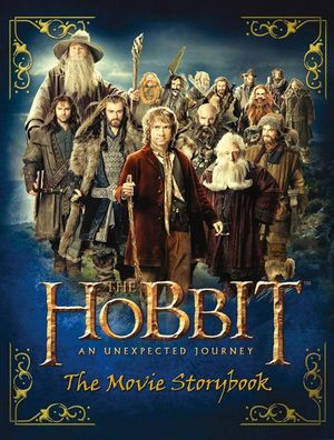 The Hobbit : An Unexpected Journey: The Movie Storybook - J.R.R. Tolkien