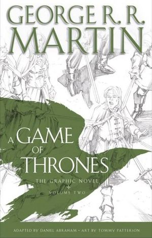 A Game of Thrones : Graphic Novel : Volume Two - George R. R. Martin