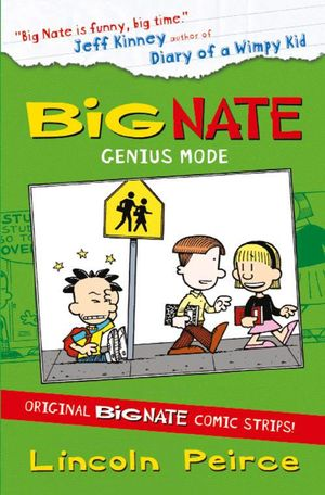Big Nate Compilation 3 : Genius Mode - Lincoln Peirce