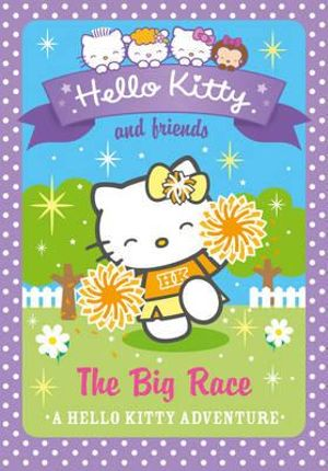 The Big Race : Hello Kitty and Friends - Linda Chapman