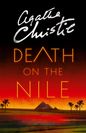 Death on the Nile : Poirot - Agatha Christie