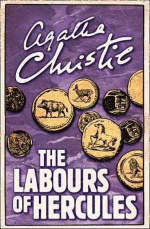 The Labours of Hercules : Poirot - Agatha Christie
