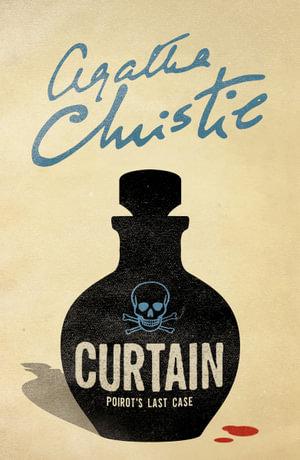 Curtain : Poirot's Last Case : Poirot Series (TV Tie-In Edition) - Agatha Christie