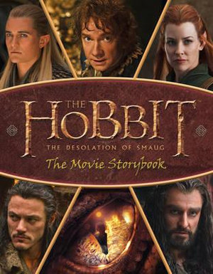 The Hobbit : The Desolation of Smaug - Movie Storybook