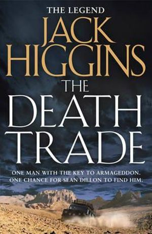 The Death Trade : Sean Dillon Series - Jack Higgins