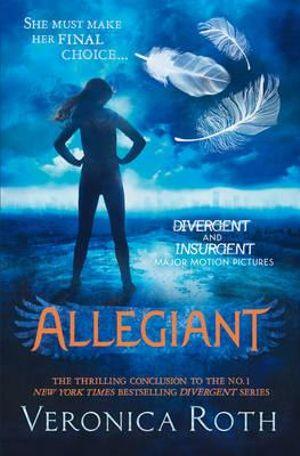 Allegiant : Divergent Series : Book 3 - Veronica Roth