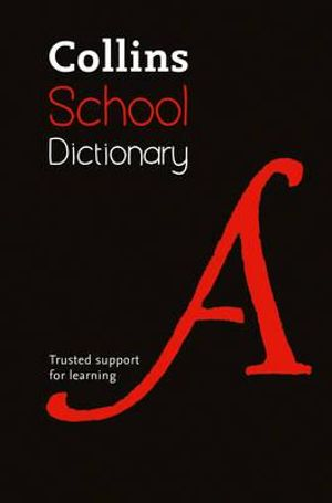 Collins School Dictionary - Collins Dictionaries