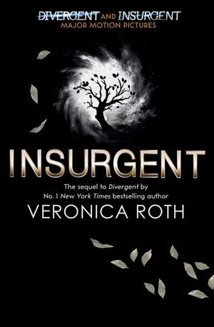 Insurgent  : The Divergent Trilogy : Book 2 (Adult Edition) - Veronica Roth