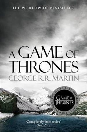 A Game of Thrones* : A Song of Ice & Fire series : Book 1 - George R. R. Martin