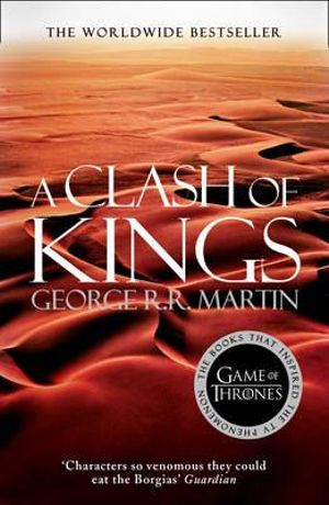 Game of Thrones - A Clash of Kings* : A Song of Ice & Fire : Book 2 - George R. R. Martin