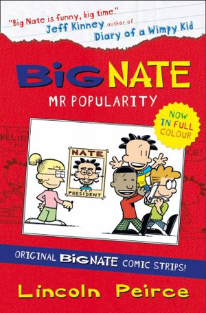 Mr Popularity : Big Nate : Book 4 - Lincoln Peirce