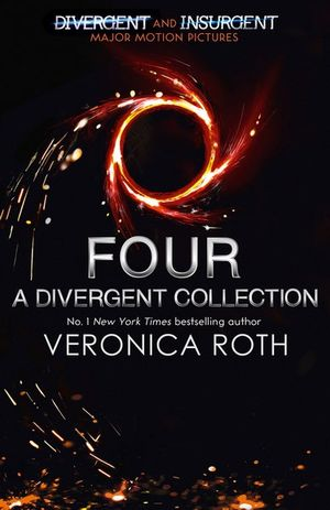 Four - Order Now For Your Chance to Win!* : A Divergent Collection Adult Edition - Veronica Roth
