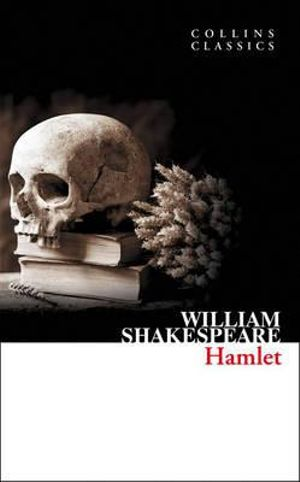 Hamlet : Collins Classics - William Shakespeare