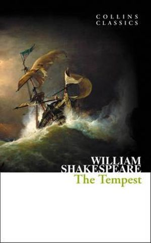 The Tempest : Collins Classics - William Shakespeare