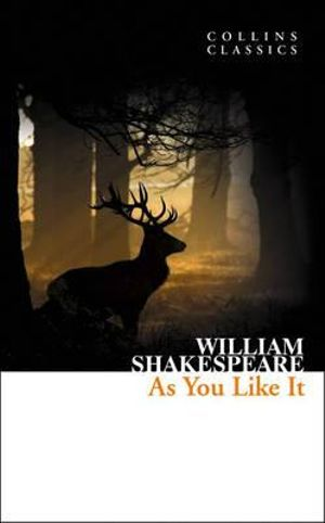 As You Like It : Collins Classics - William Shakespeare