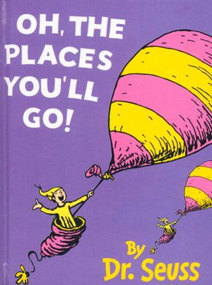 Booktopia Oh The Places Youll Go By Dr Seuss