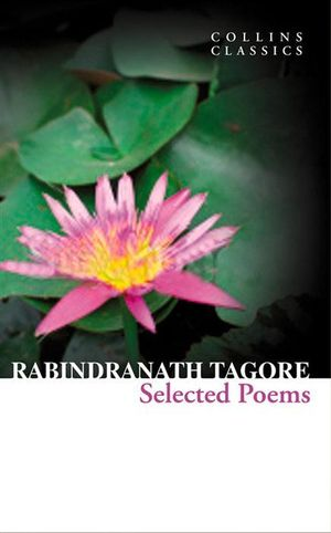 Selected Poems - Rabindranath Tagore