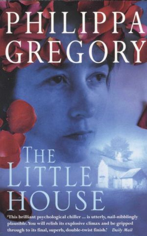 Little House - Philippa Gregory