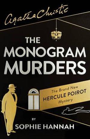 The Monogram Murders : The New Hercule Poirot Mystery - Sophie Hannah